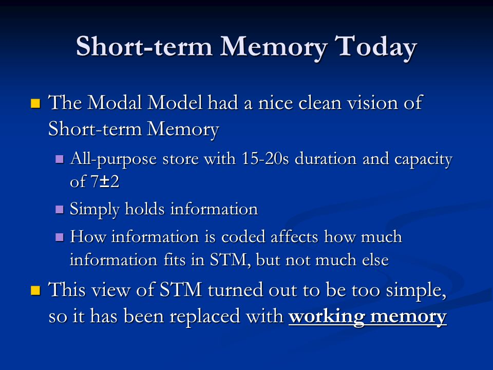 Short-term Memory Today