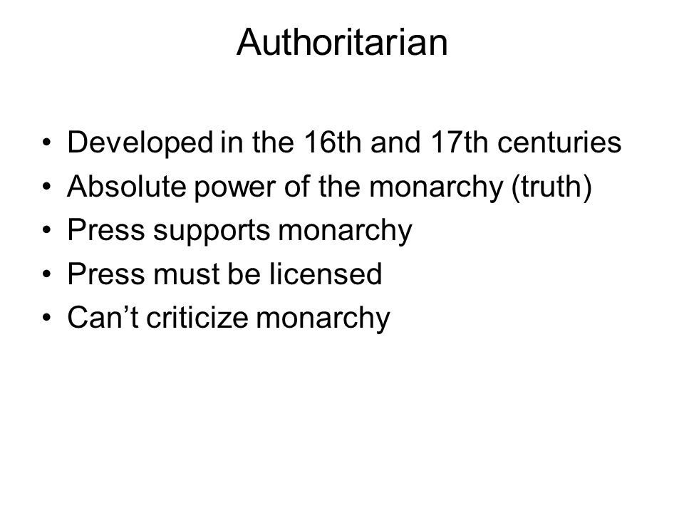 Authoritarian Developed in the 16th and 17th centuries