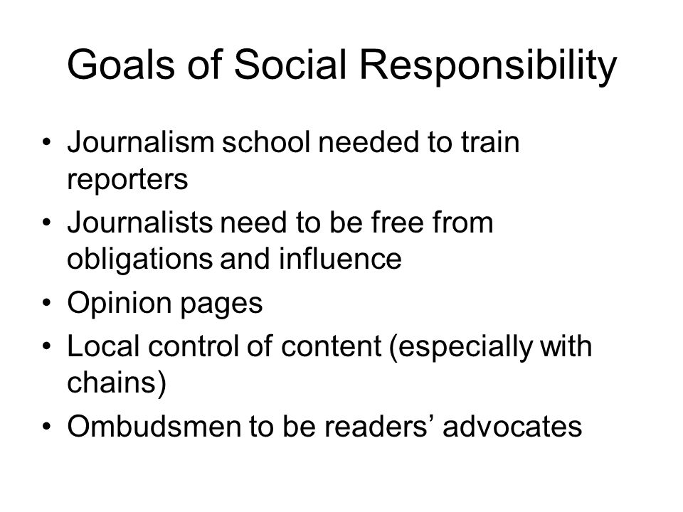 Goals of Social Responsibility