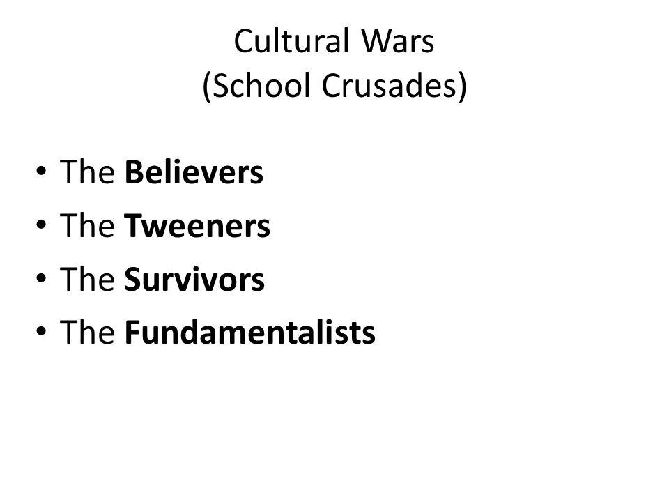 Cultural Wars (School Crusades)