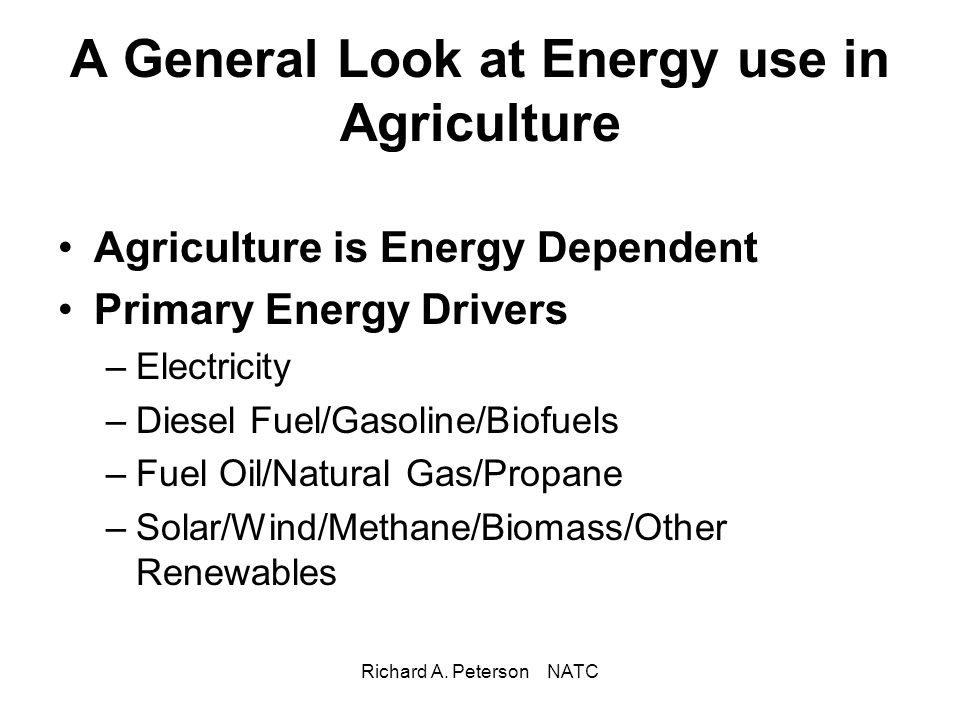 A General Look at Energy use in Agriculture