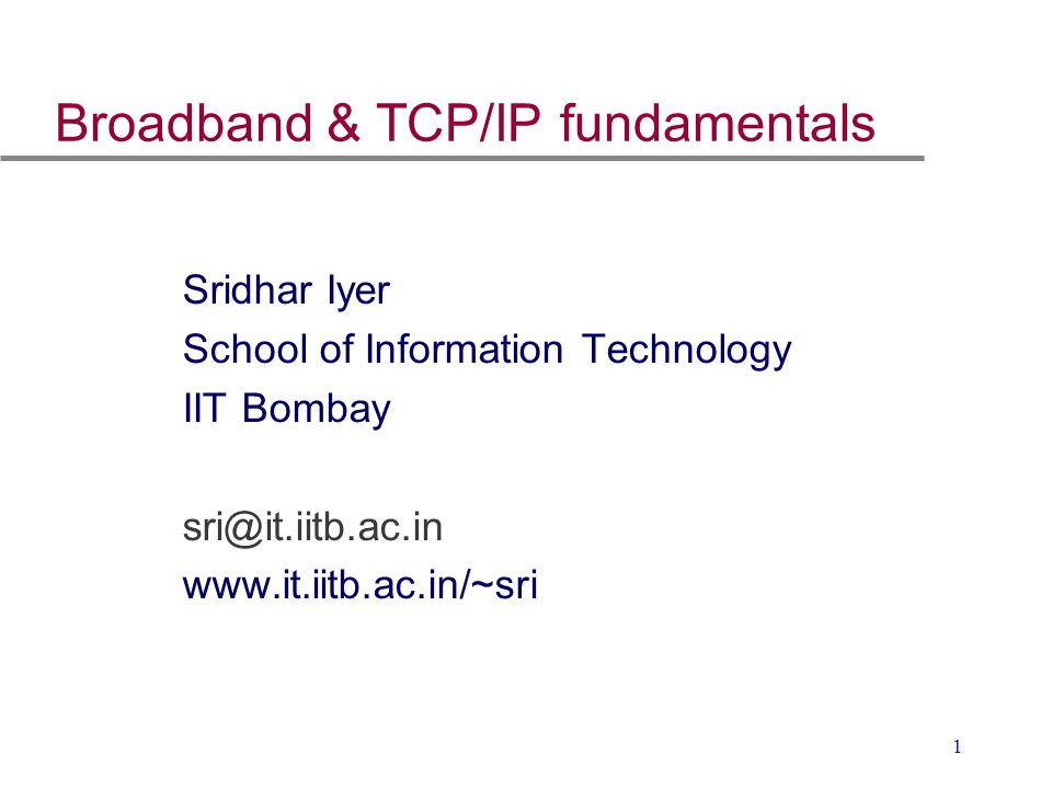 Broadband & TCP/IP fundamentals