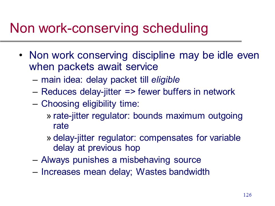 Non work-conserving scheduling