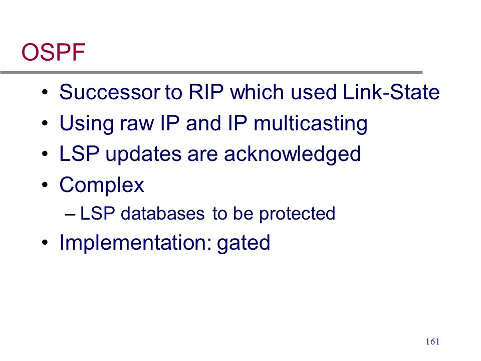 OSPF Successor to RIP which used Link-State