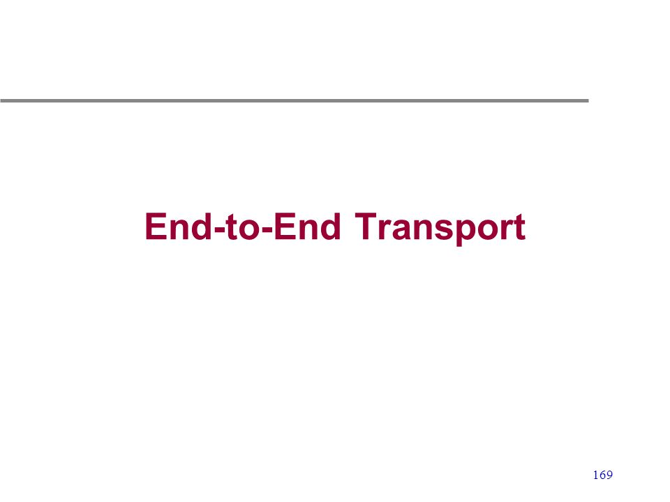 End-to-End Transport