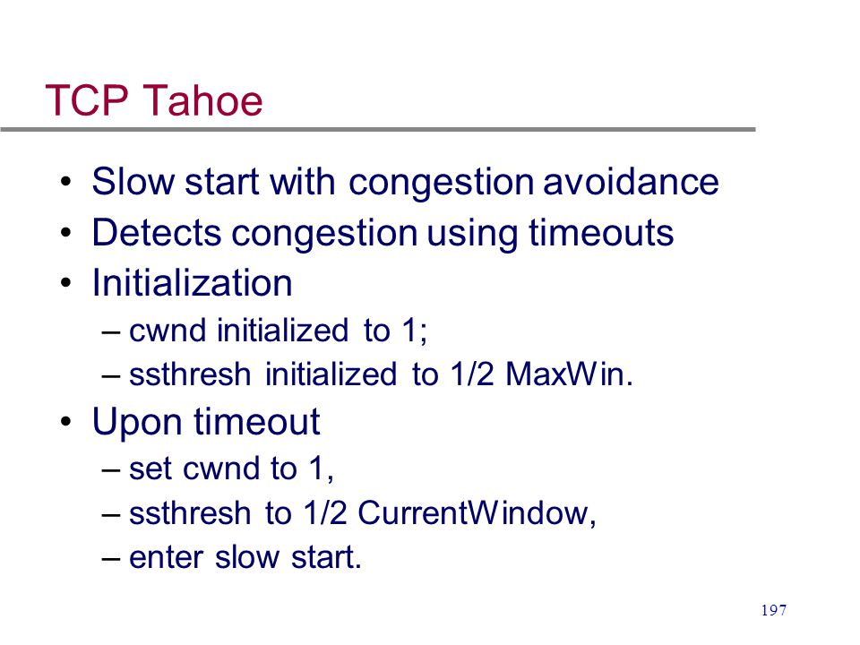 TCP Tahoe Slow start with congestion avoidance
