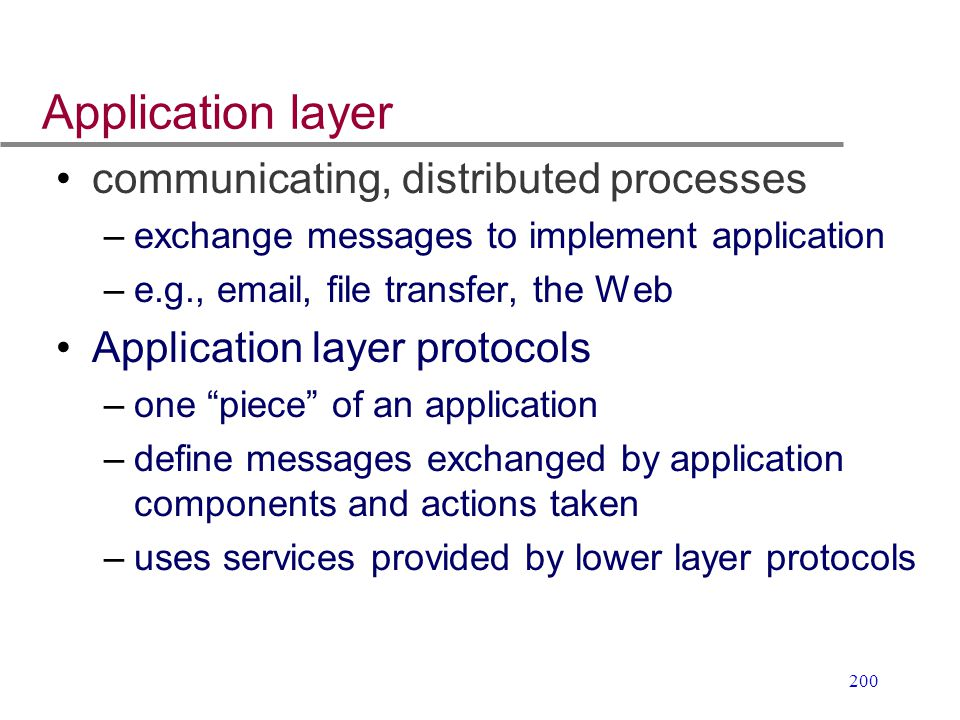 Application layer communicating, distributed processes