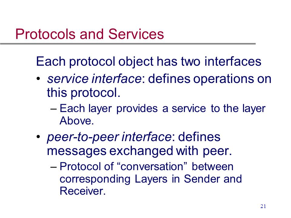 Protocols and Services