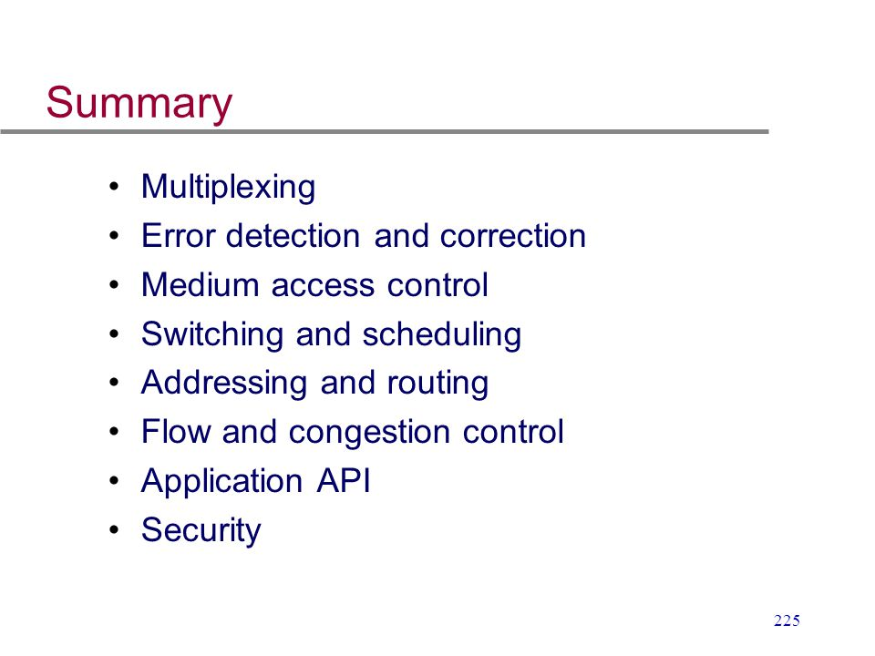 Summary Multiplexing Error detection and correction
