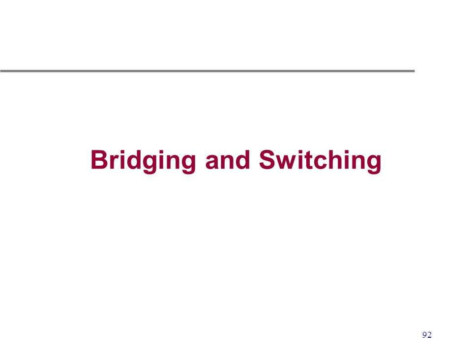 Bridging and Switching