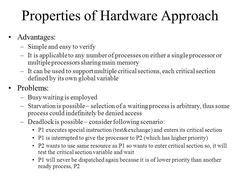 Properties of Hardware Approach