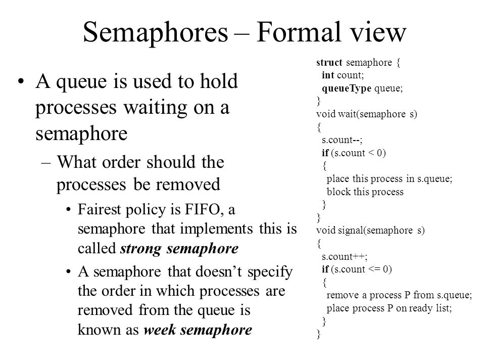 Semaphores – Formal view