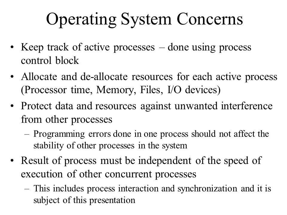 Operating System Concerns