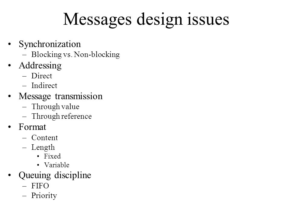 Messages design issues