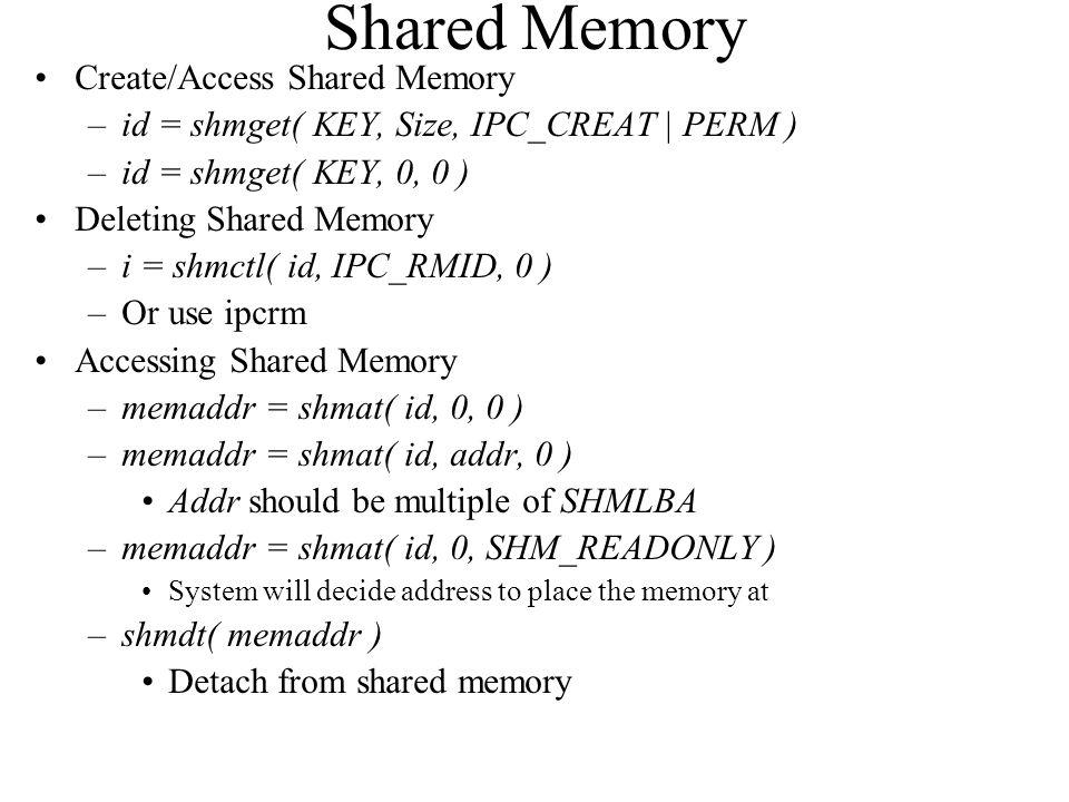 Shared Memory Create/Access Shared Memory