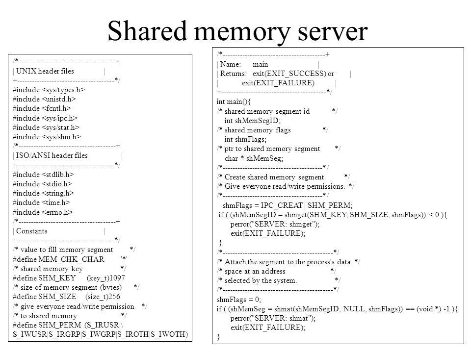 Shared memory server /*----------------------------------------+