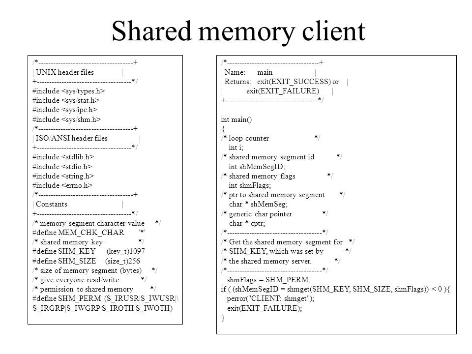 Shared memory client /*-------------------------------------+