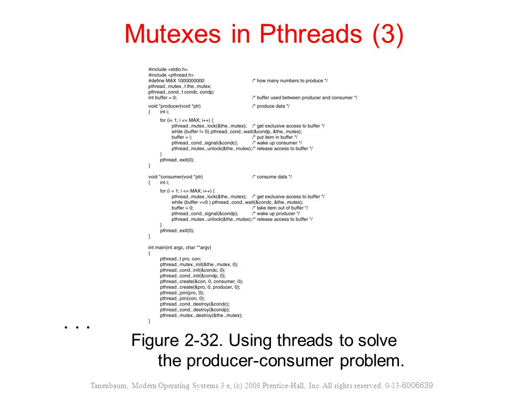 Figure 2-32. Using threads to solve the producer-consumer problem.
