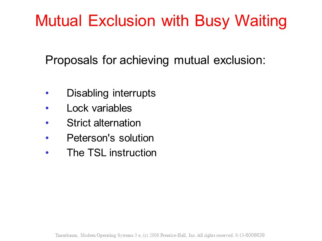 Mutual Exclusion with Busy Waiting