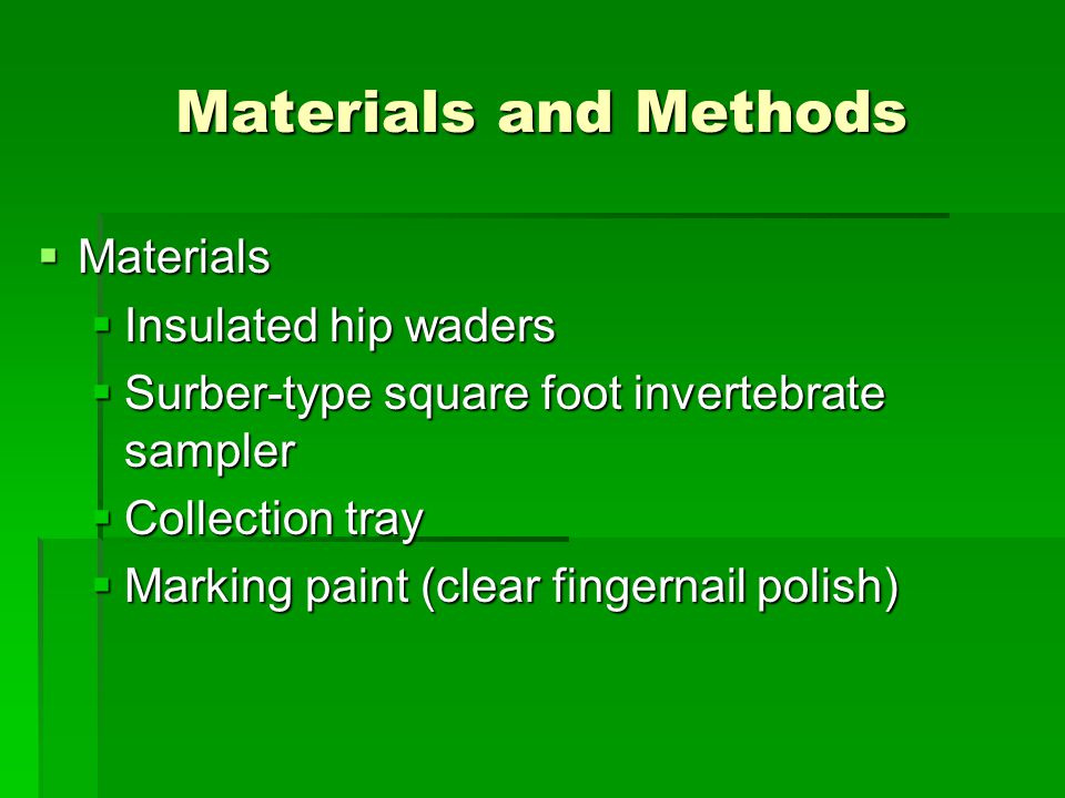 Materials and Methods Materials Insulated hip waders