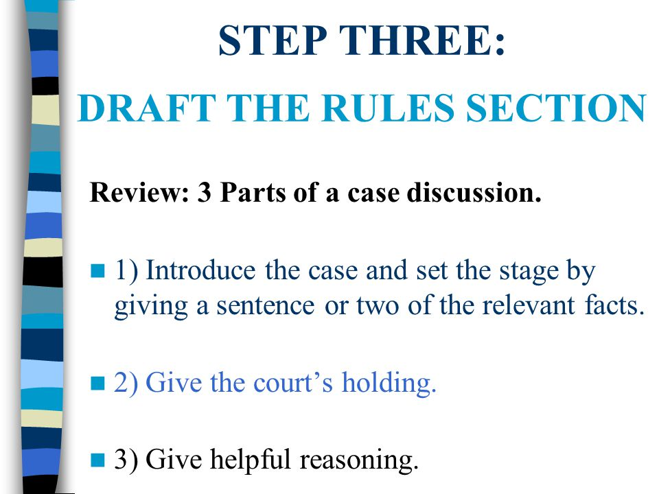 STEP THREE: DRAFT THE RULES SECTION