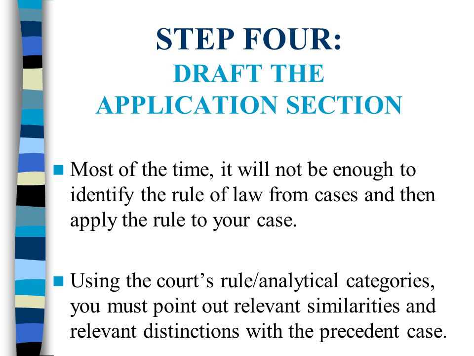STEP FOUR: DRAFT THE APPLICATION SECTION