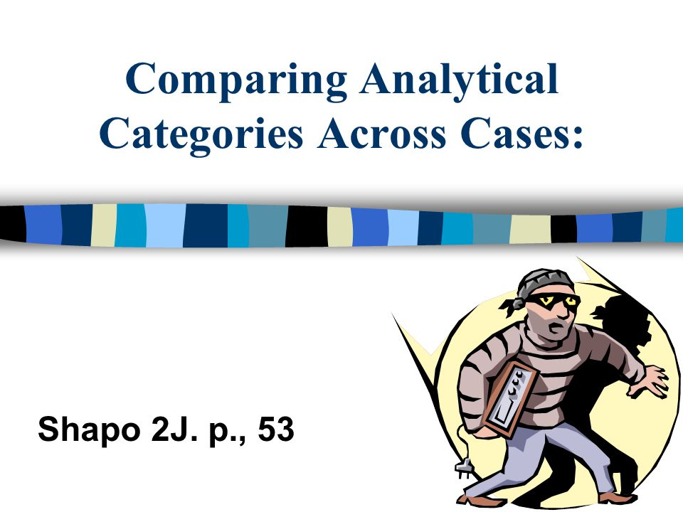 Comparing Analytical Categories Across Cases: