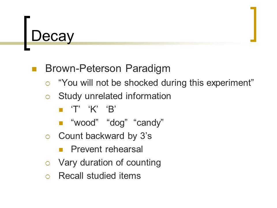 Decay Brown-Peterson Paradigm