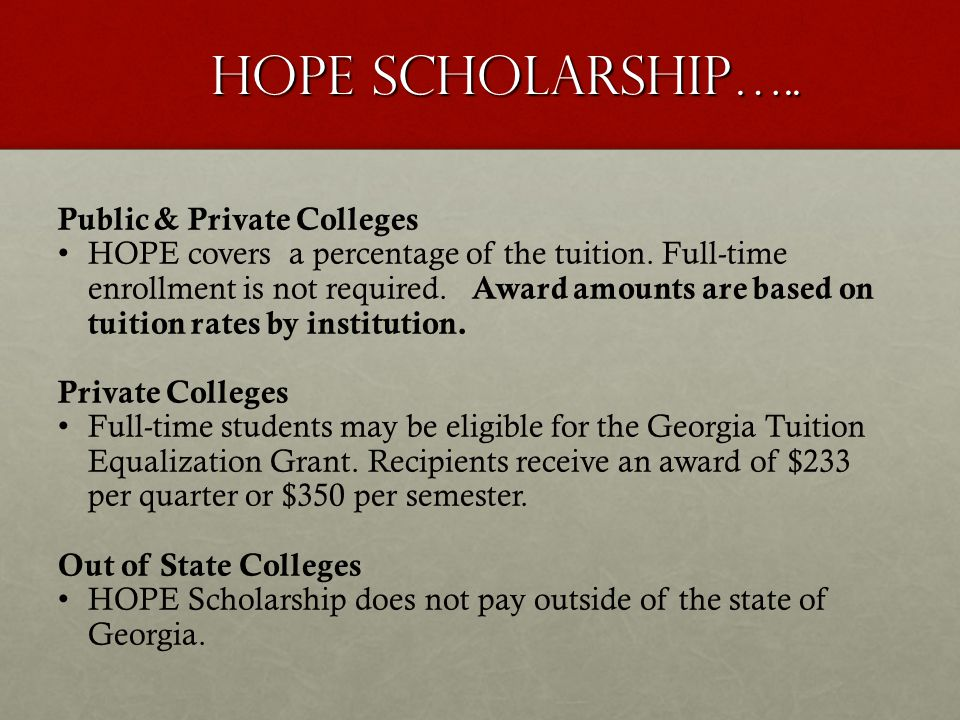 HOPE Scholarship….. Public & Private Colleges