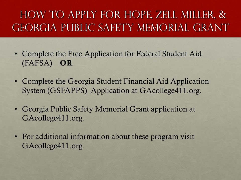 How To Apply for HOPE, Zell Miller, & Georgia Public Safety Memorial Grant