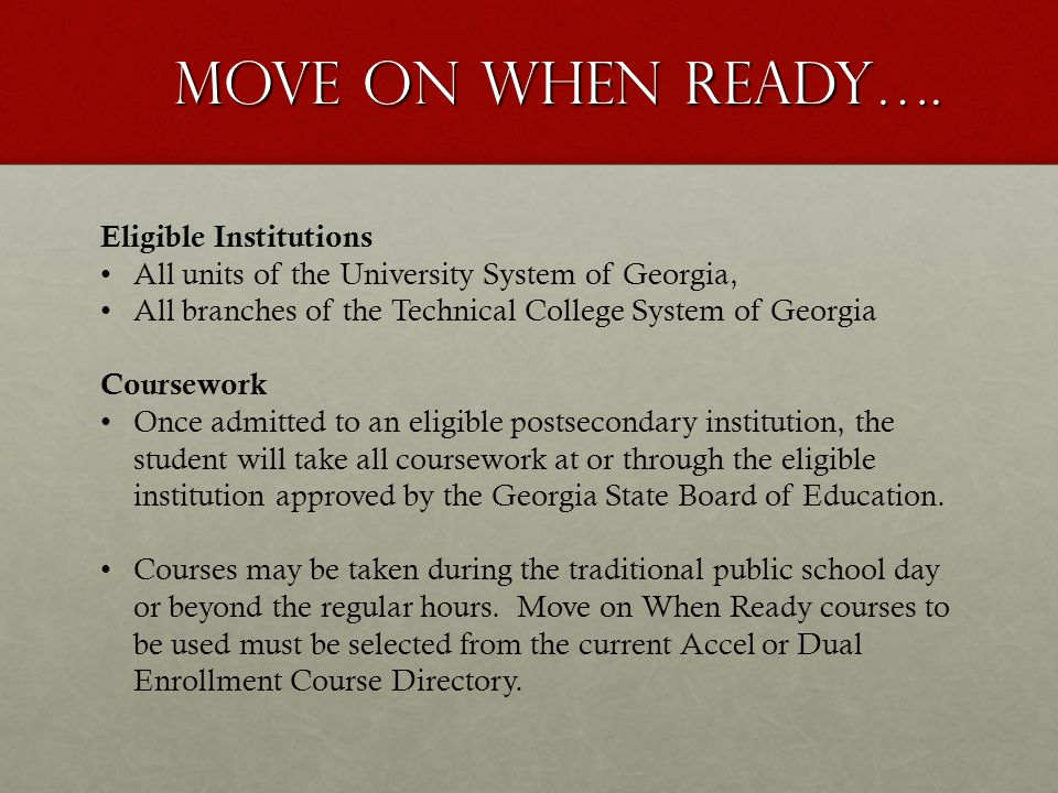 Move On When Ready…. Eligible Institutions