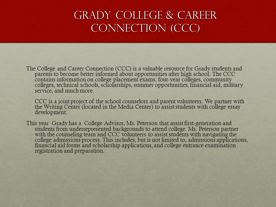 GRADY COLLEGE & CAREER CONNECTION (CCC)