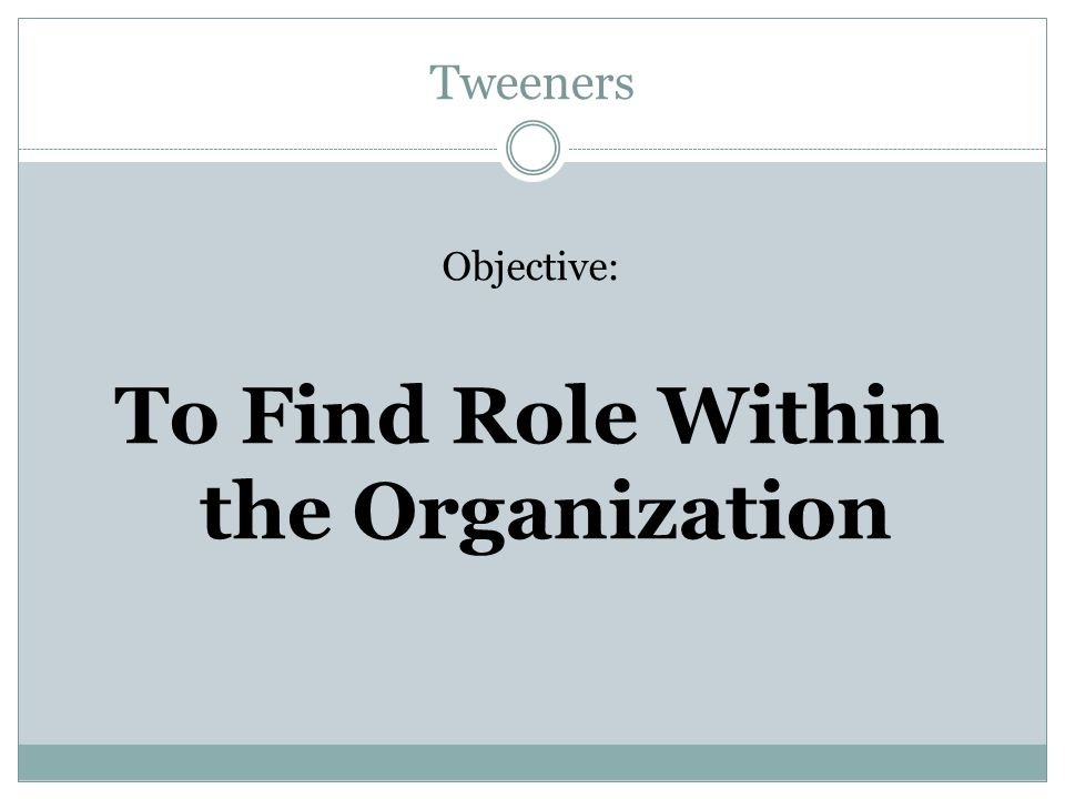 To Find Role Within the Organization