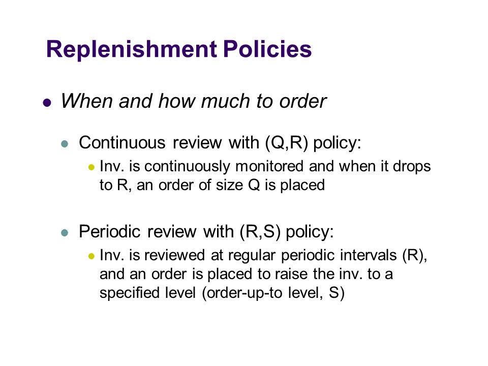 Replenishment Policies