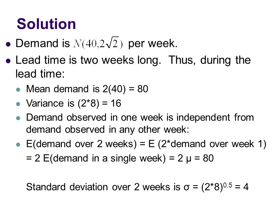 Solution Demand is per week.