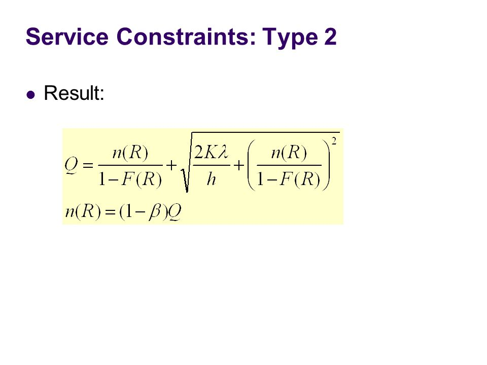 Service Constraints: Type 2