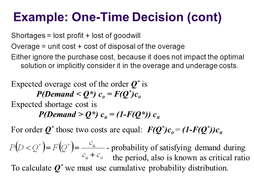 Example: One-Time Decision (cont)
