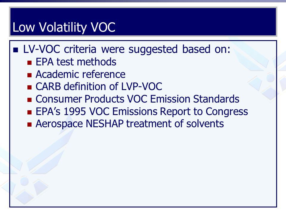 Low Volatility VOC LV-VOC criteria were suggested based on: