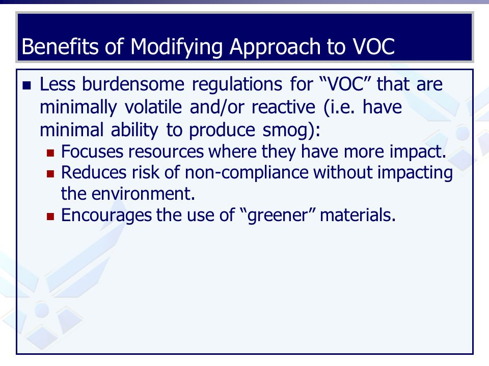 Benefits of Modifying Approach to VOC