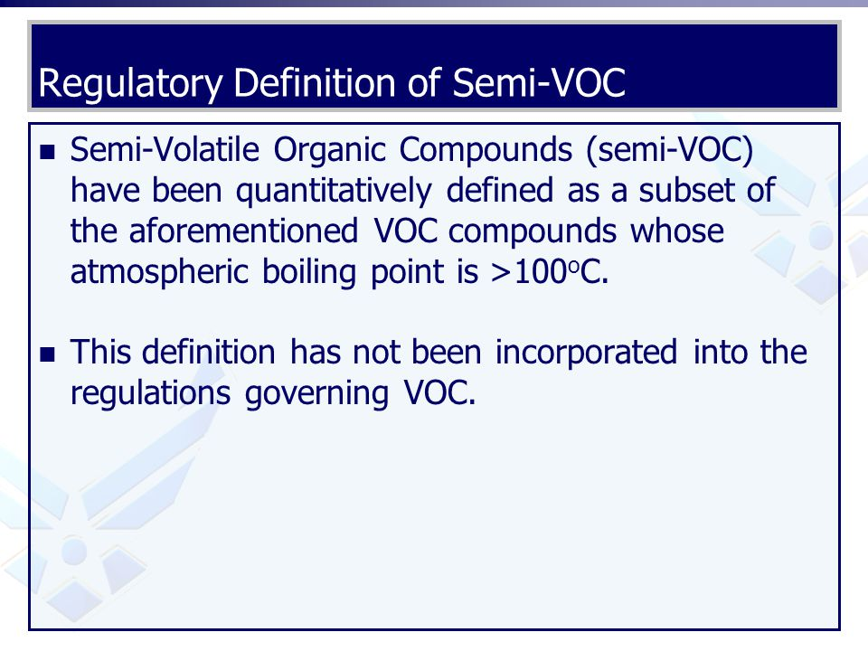Regulatory Definition of Semi-VOC