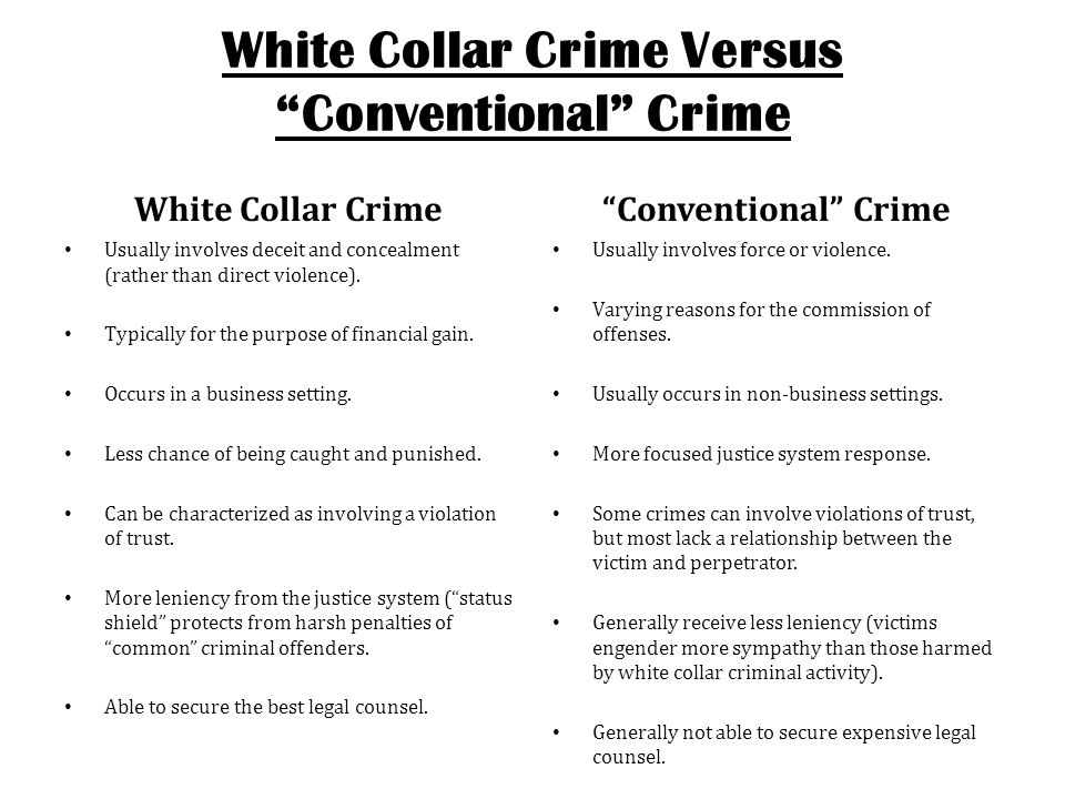 White Collar Crime Versus Conventional Crime