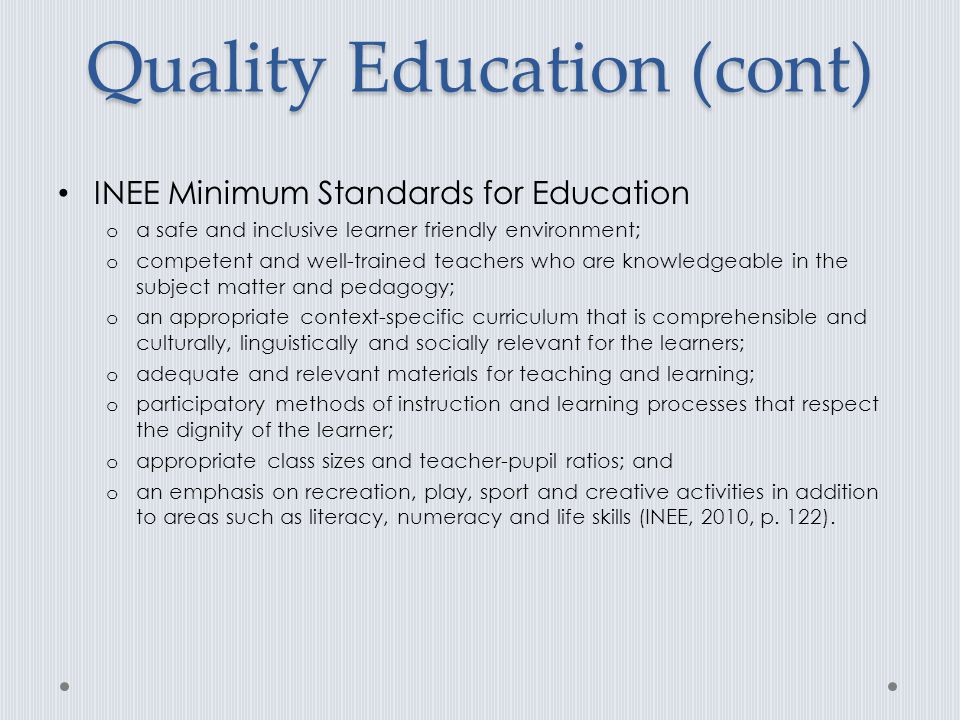 Quality Education (cont)