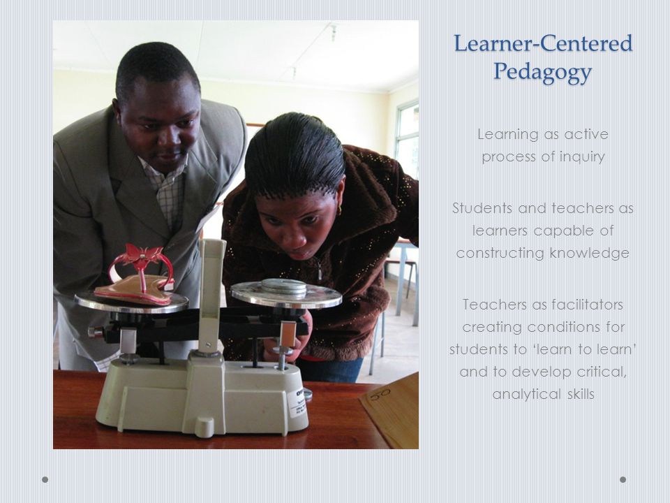 Learner-Centered Pedagogy