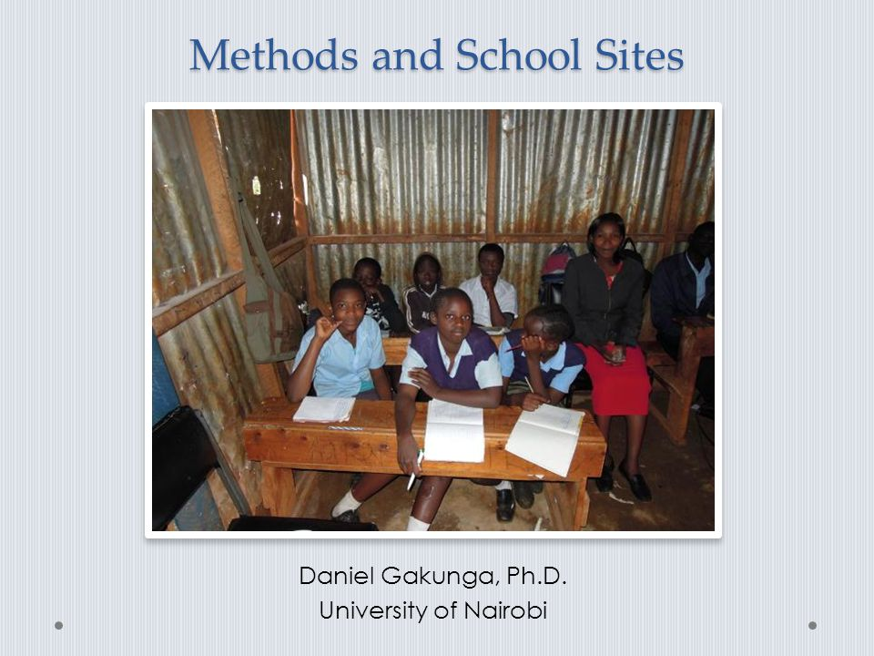 Methods and School Sites