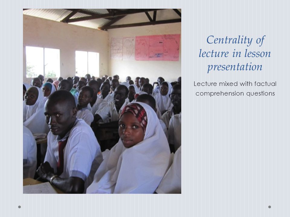 Centrality of lecture in lesson presentation