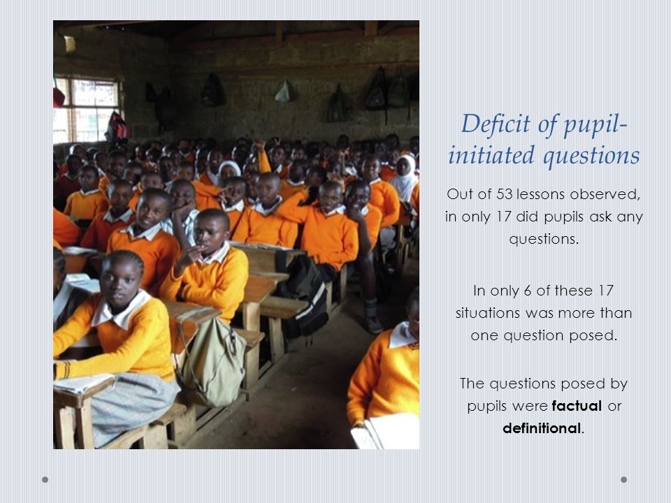 Deficit of pupil-initiated questions