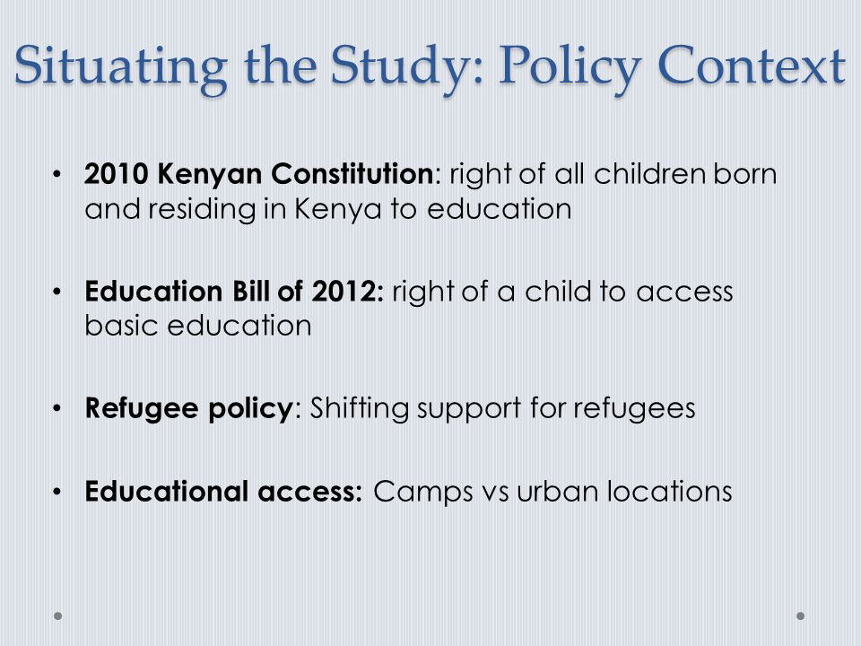 Situating the Study: Policy Context