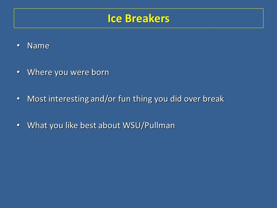 Ice Breakers Name Where you were born