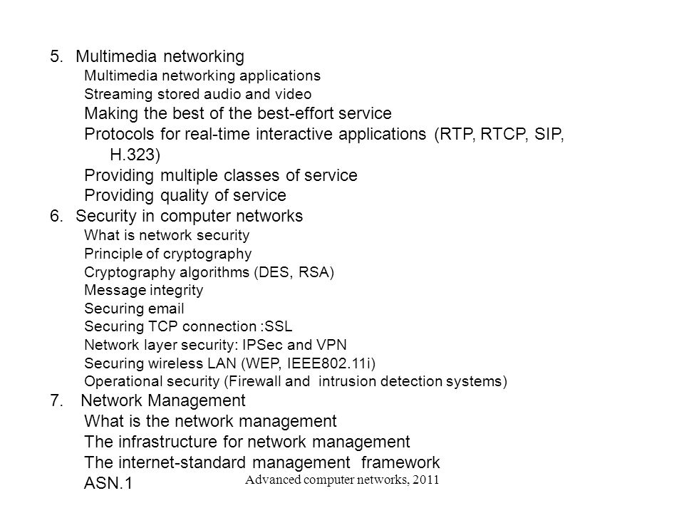 Advanced computer networks, 2011