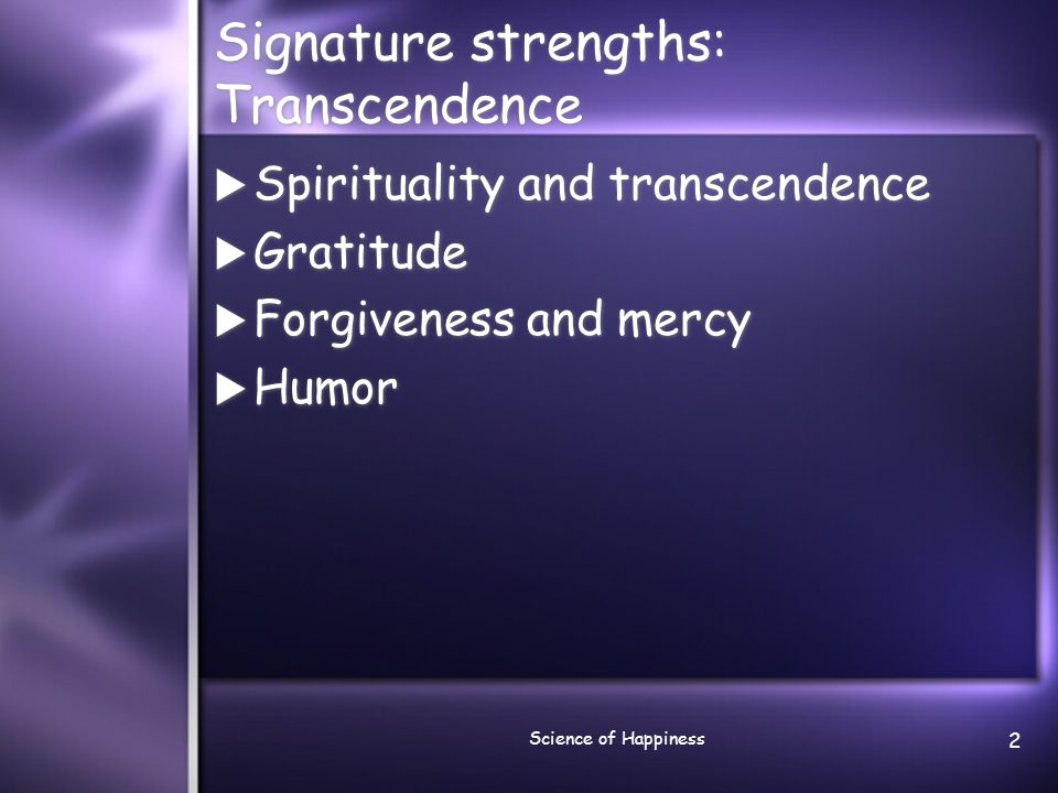Signature strengths: Transcendence